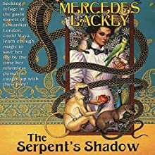 The Serpent's Shadow: Elemental Masters Audiobook by Mercedes Lackey Narrated by Michelle Ford