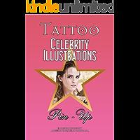 Tattoo Celebrity Illustrations PinUp