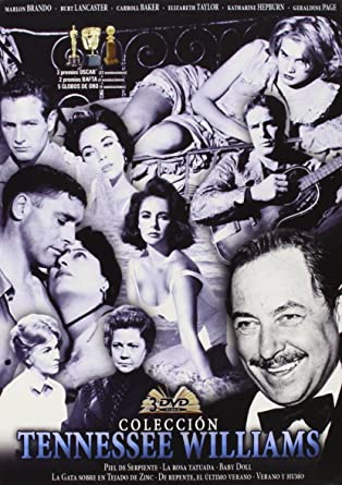 Tennessee Williams (Piel de Serpiente / La Rosa Tatuada / Baby Doll / La Gata Sobre el Tejado de Zinc / De Repente, el Último Verano / y más)