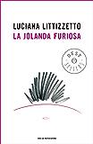 La jolanda furiosa (Oscar grandi bestsellers)