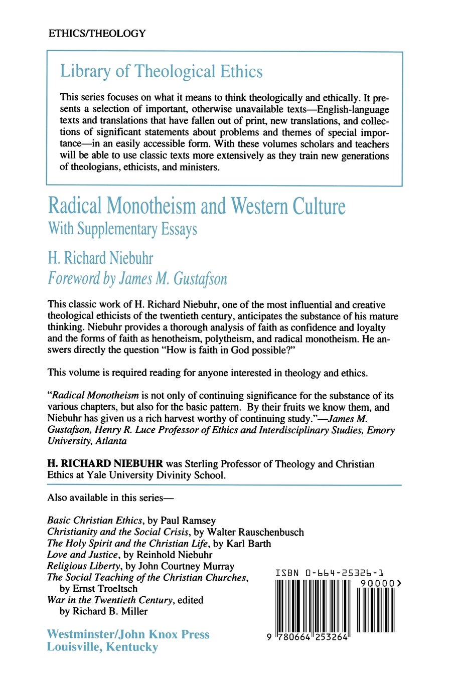 radical monotheism and western culture with supplementary essays