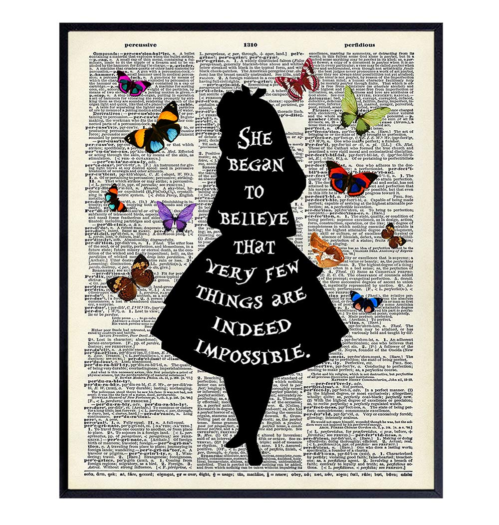 Alice in Wonderland Quote Upcycled Dictionary Wall Decor Print - 8x10 Home Art Poster - Unique Room Decorations for Bedroom, Office, Girls or Kids Room - Gift for Disney Fans - Unframed Photo