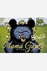 Mamá Bruce/ Mother Bruce Hardcover