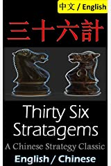 Thirty-Six Stratagems: Bilingual Edition, English and Chinese 三十六計: The Art of War Companion, Chinese Strategy Classic, Includes Pinyin Kindle Edition