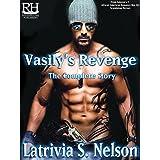 Vasily's Revenge: The Complete Story (The Medlov Men Series Book 1)