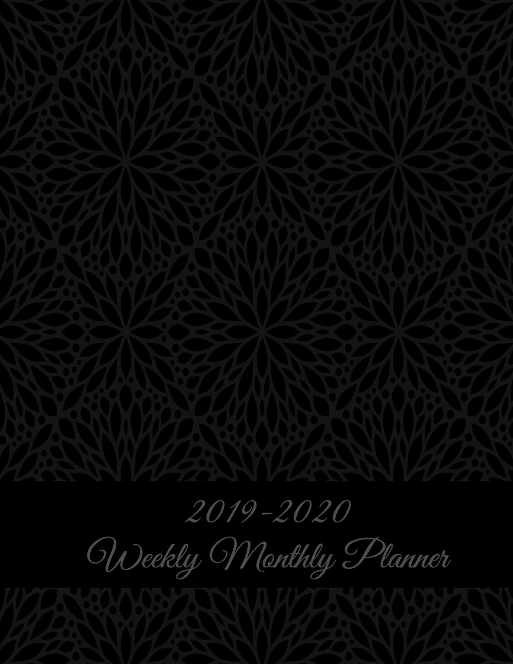 "2019-2020 Weekly Monthly Planner: Black Classic Art, Two year Academic 2019-2020 Calendar Book, Weekly/Monthly/Yearly Calendar Journal, Large 8.5"" x ... Calendar Schedule Organizer Journal Notebook PDF"