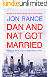 Dan And Nat Got Married (English Edition)