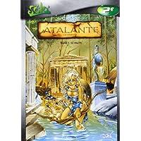 Atalante, tome 1 : Le Pacte