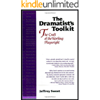 The Dramatist's Toolkit: The Craft of the Working Playwright