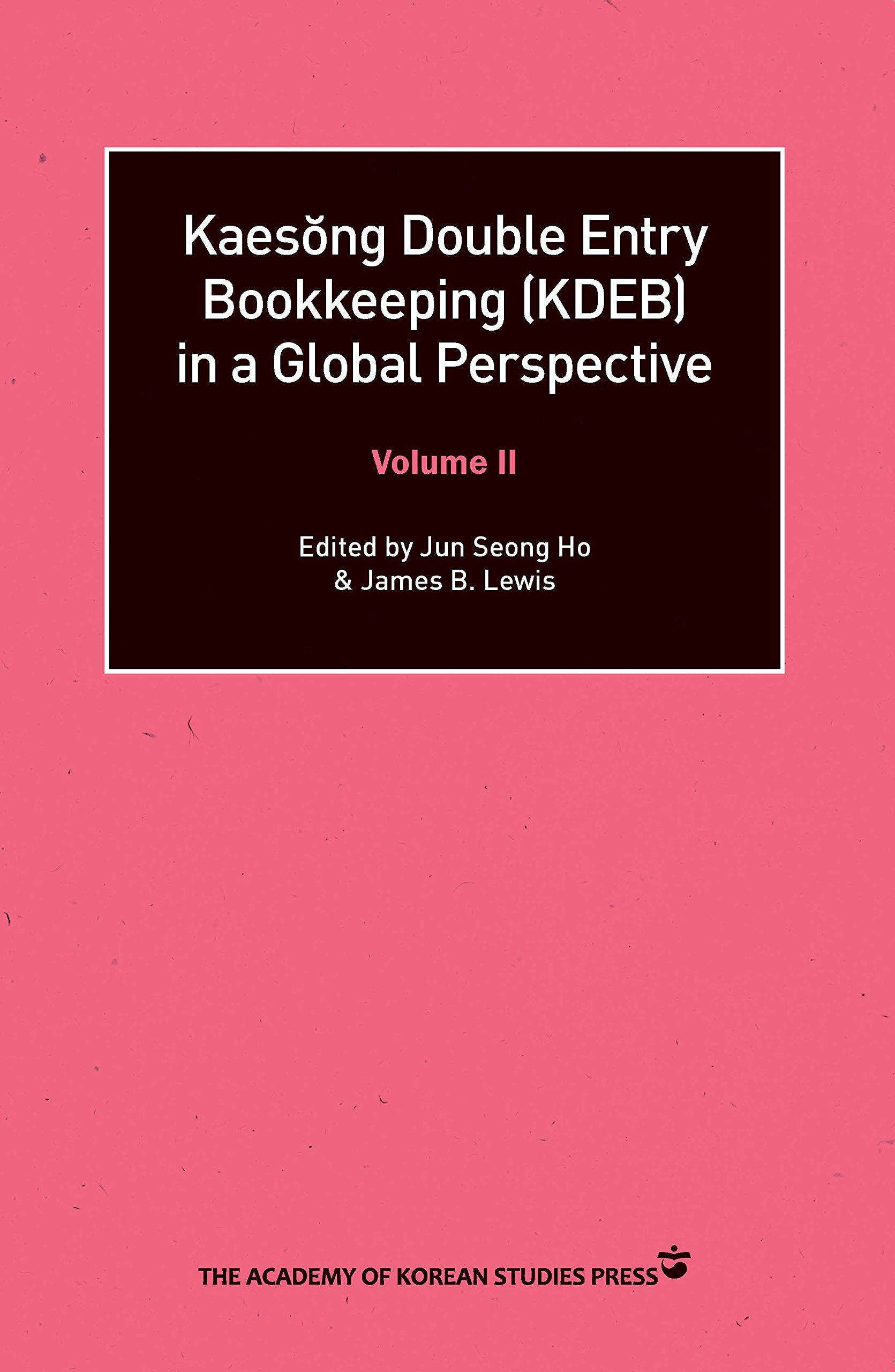 Read Online Kaesong Double Entry Bookkeeping (KDEB) in a Global Perspective Volume II pdf