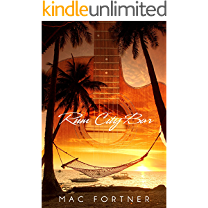 RUM CITY BAR: Sunny Ray Series-Book One