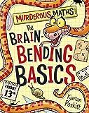 The Brain-Bending Basics (Murderous Maths)