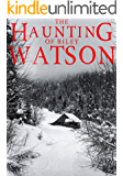 The Haunting of Riley Watson: A Haunted House Mystery- Book 2