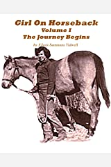 Girl On Horseback - Volume I Kindle Edition