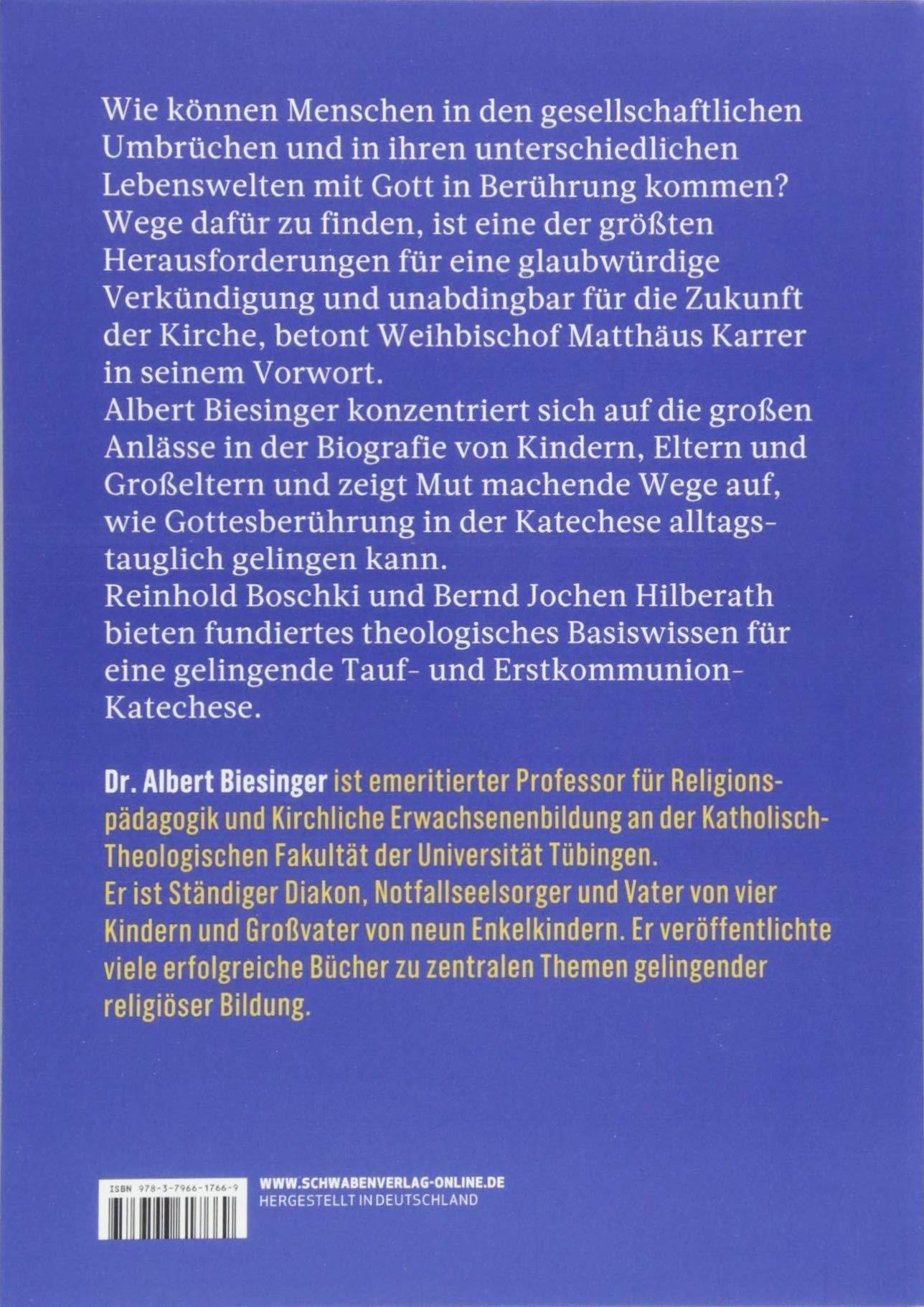 Gottesberührung - Wie Katechese Zukunft hat: Erfahrungen - Modelle -  Ermutigungen: Amazon.de: Albert Biesinger: Bücher