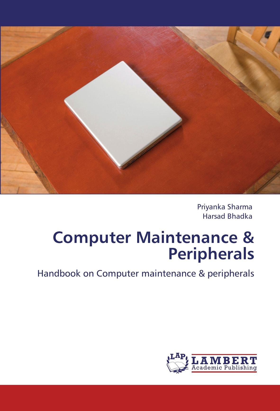 Computer Maintenance & Peripherals: Handbook on Computer maintenance & peripherals pdf
