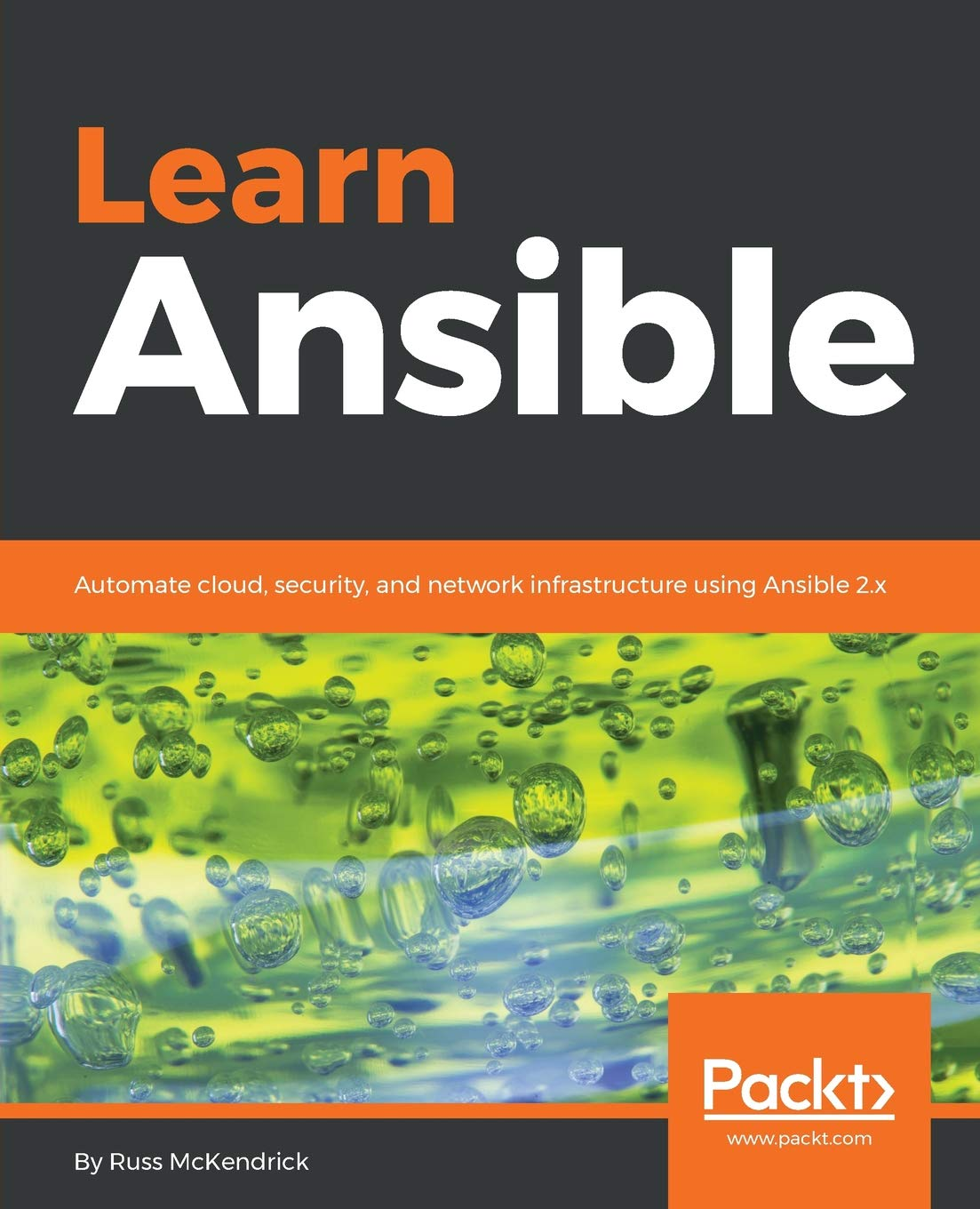 Learn Ansible: Automate cloud, security, and network