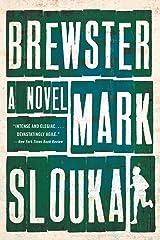 Brewster: A Novel Paperback