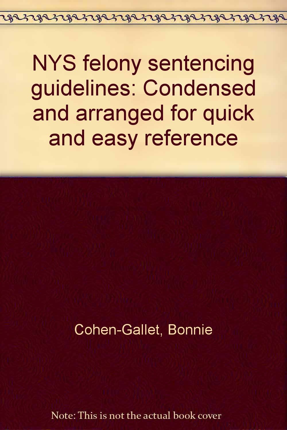 Read Online Felony Sentencing Guidelines PDF ePub fb2 ebook