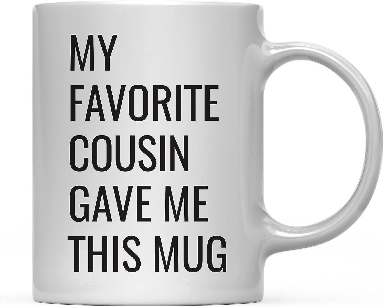 Andaz Press 11oz. Funny Coffee Mug Gag Gift, My Favorite Cousin Gave Me This Mug, 1-Pack, Birthday Christmas Sarcastic Humor Gift Ideas