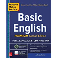 Practice Makes Perfect Basic English, Second Edition: (Beginner) 53 leasons +125...