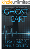 Ghost Heart: A Medical Thriller (Agents of Mercy Book 1)