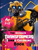 The Ultimate Transformers Jumbo Coloring Book Age 3-12: Robot Design for Adults, Teen, Kids, boy, and Girls who love Robot With 31 High-quality Illustration