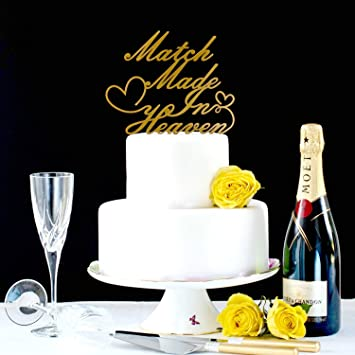 Worded Cake Topper Match Made In Heaven Cake Topper Ideas