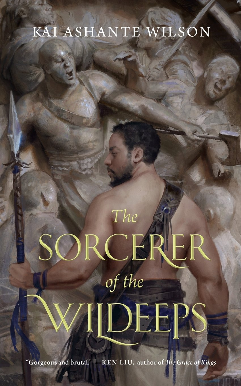 The Sorcerer Of The Wildeeps: Wilson, Kai Ashante: 9780765385246:  Amazon.com: Books