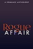 Rogue Affair (The Rogue Series)