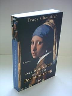 Das Mädchen Mit Dem Perlenohrring Amazonde Tracy Chevalier Bã¼cher