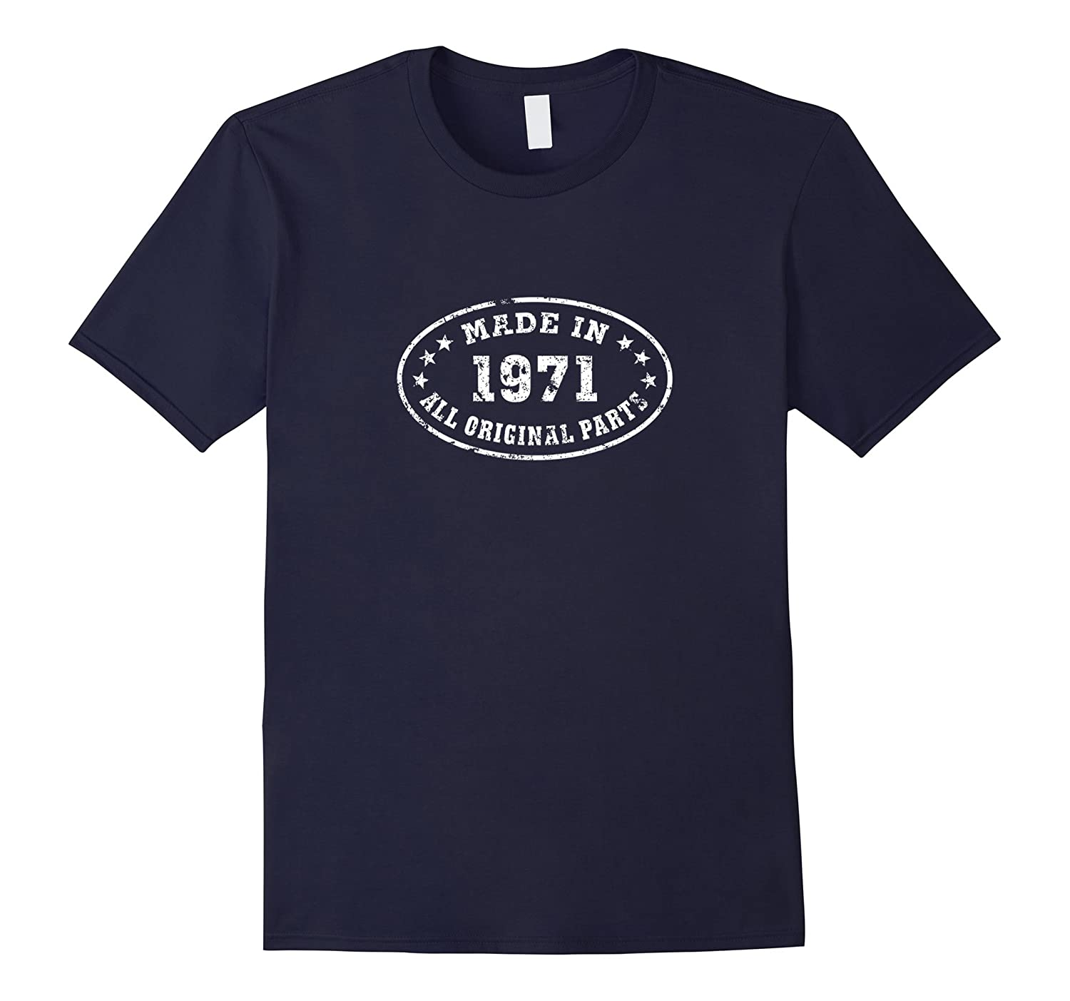 45th Birthday Gift - Made In 1971 All Original Parts T-Shirt-RT