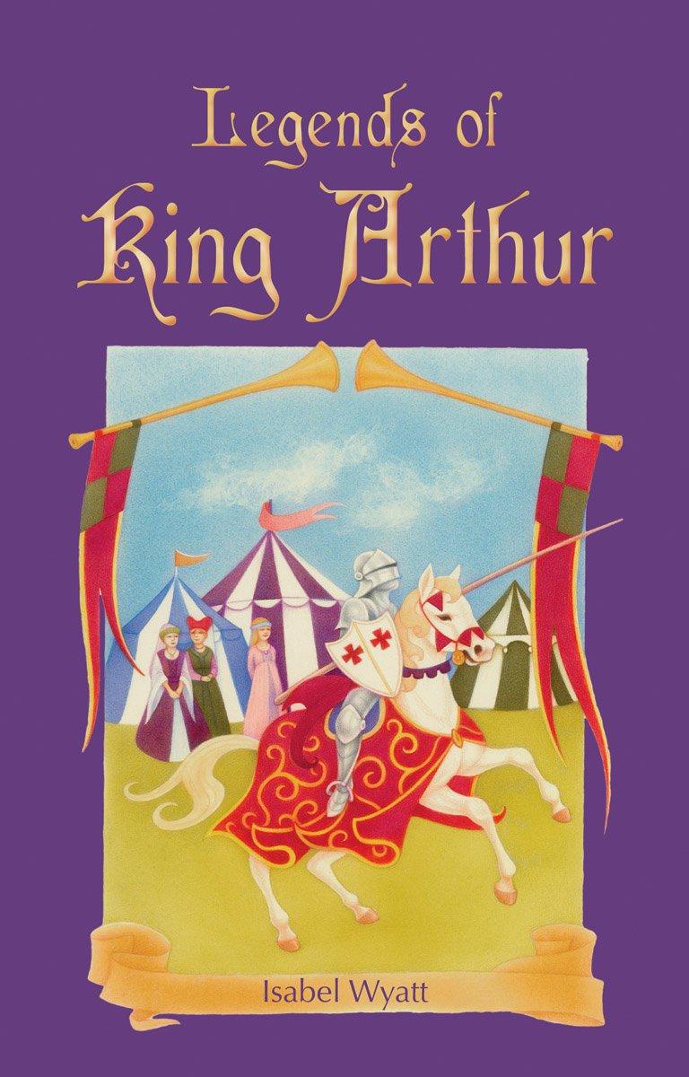 Legends of King Arthur PDF
