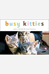 Busy Kitties (A Busy Book) Kindle Edition