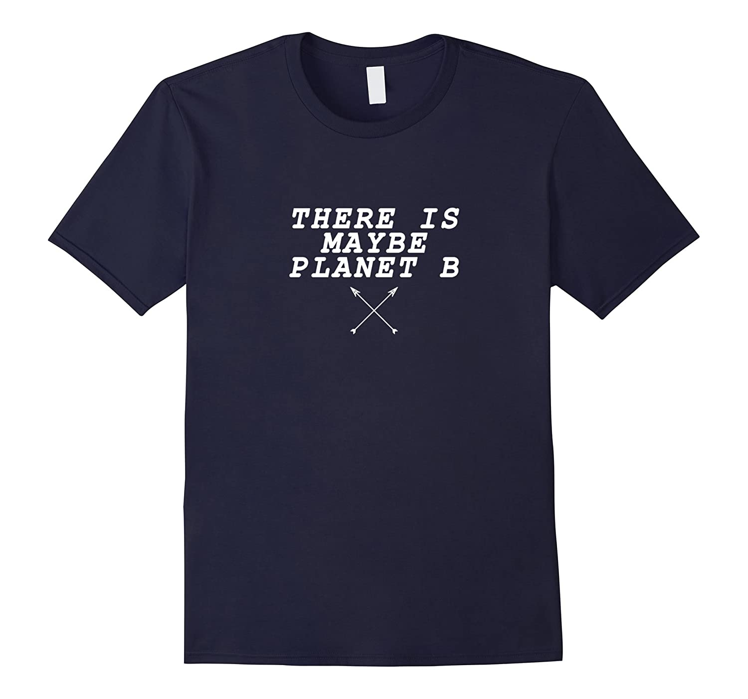 There is maybe Planet B Maybe Science March Tops T-Shirt-CD