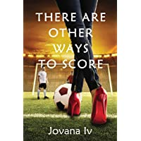 There Are Other Ways to Score