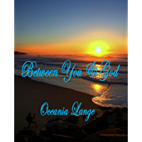 Between You & God (A Reflective Journey) (English Edition)