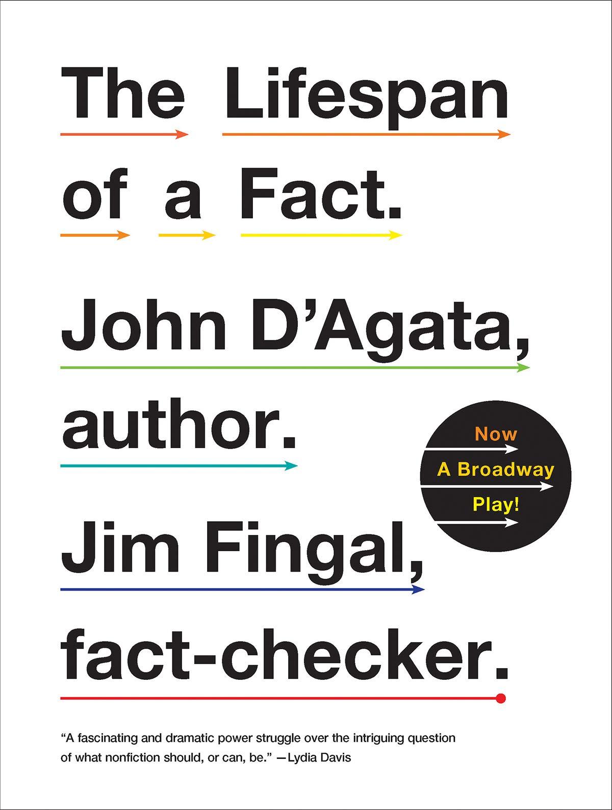 The Lifespan of a Fact: Amazon co uk: John D`agata, Jim