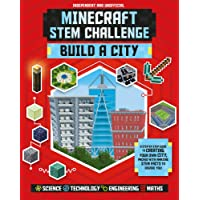 Minecraft STEM Challenge Build a City: A step-by-step guide packed with STEM facts