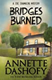 Bridges Burned (A Zoe Chambers Mystery) (Volume 3)