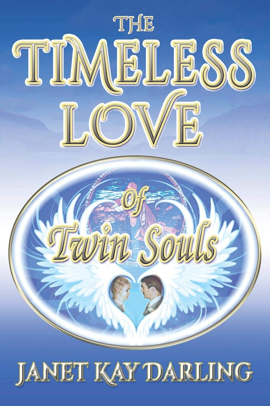 The Timeless Love of Twin Souls: Amazon.es: Darling, Janet ...