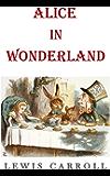 Alice in Wonderland (Illustrated and Unabridged): plus FREE audiobook