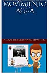 MOVIMIENTO AGUA (Alexander) (Spanish Edition) Kindle Edition