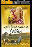 A Good-Hearted Man