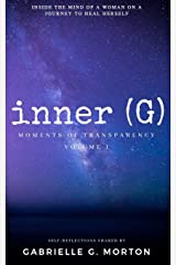 inner (G) (Moments of Transparency) (Volume 1) Paperback