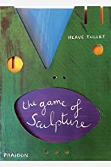 The Game of Sculpture (Tullet Game Series) Board book