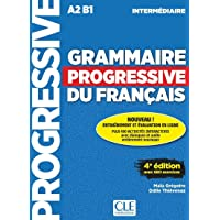 GRAMMAIRE PROGRESSIVE DU FRANCAIS INTERMEDIAIRE 4E ÉD.