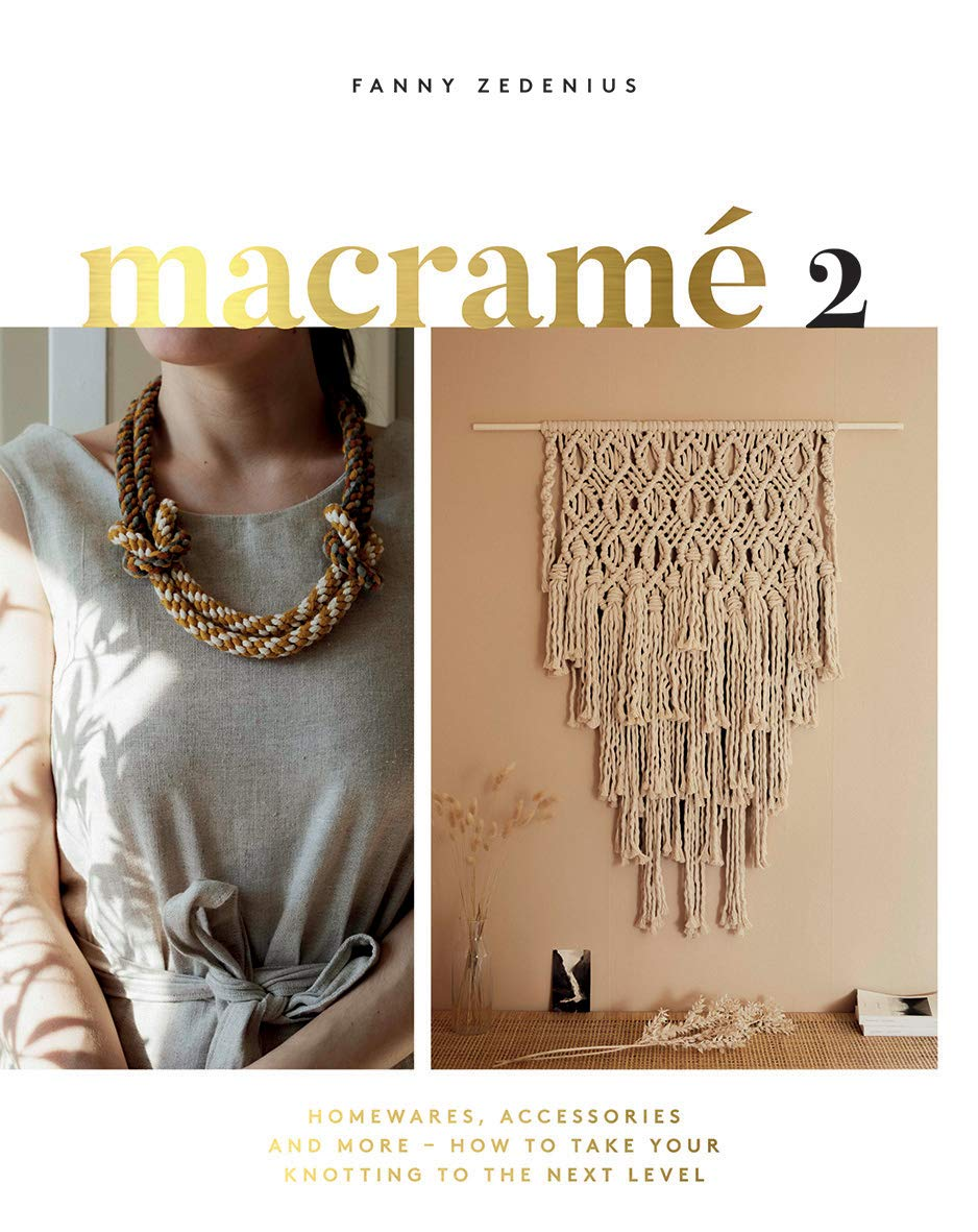 Macrame 2  Accessories Homewares And More   How To Take Your Knotting To The Next Level