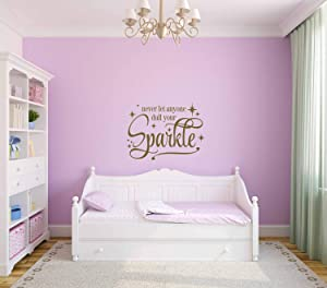 Never Let Anyone Dull Your Sparkle Vinyl Art Wall Decal Quote Girl Bedroom Decor Princess Decor Sparkle Quote Sparkle Vinyl