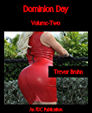 Dominion Day - Volume-Two